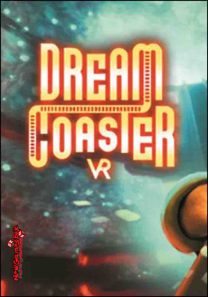 Dream Coaster VR Free Download
