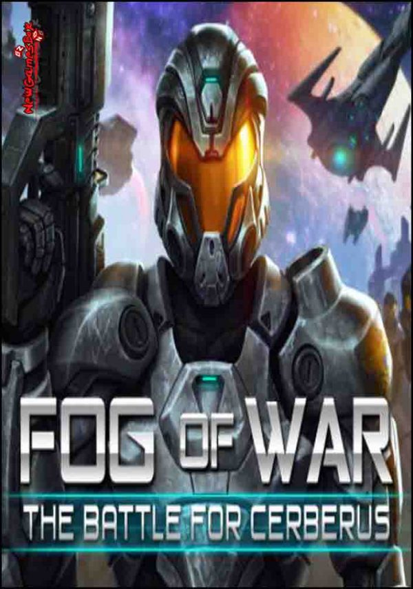 Fog Of War The Battle For Cerberus Free Download