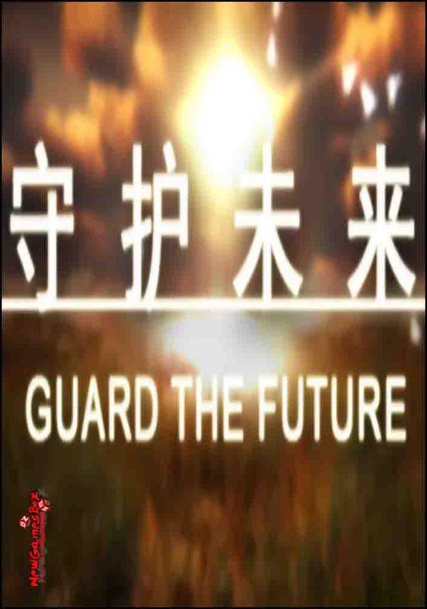 Guard The Future Free Download