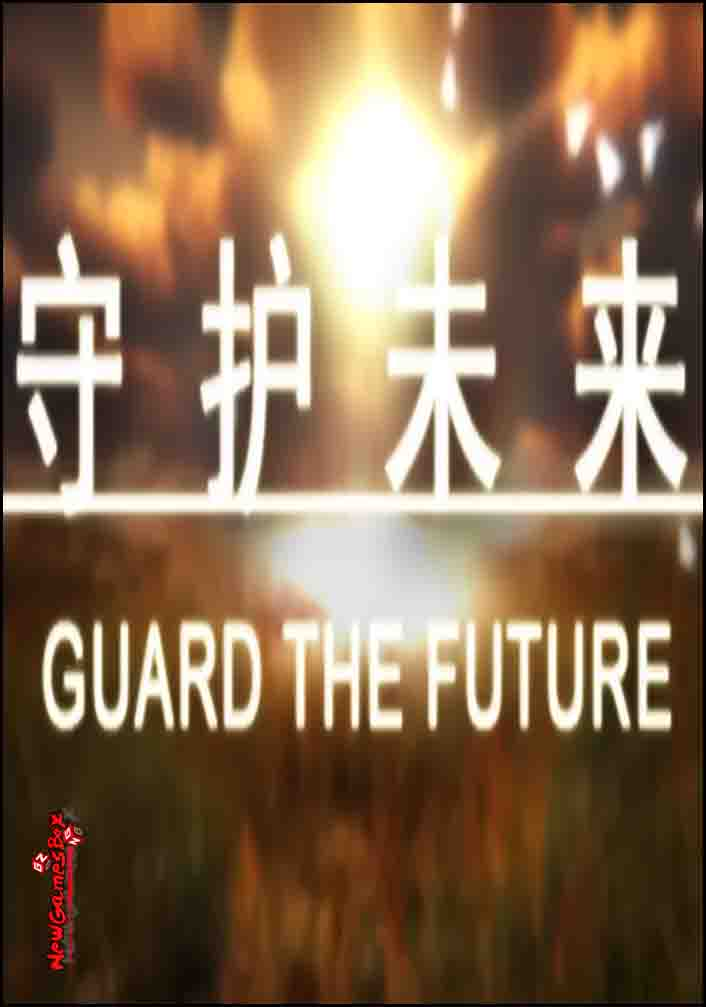 Guard The Future Free Download