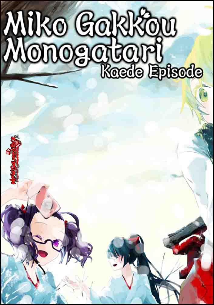 Miko Gakkou Monogatari Kaede Episode Free Download