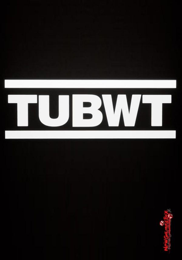 TUBWT Free Download