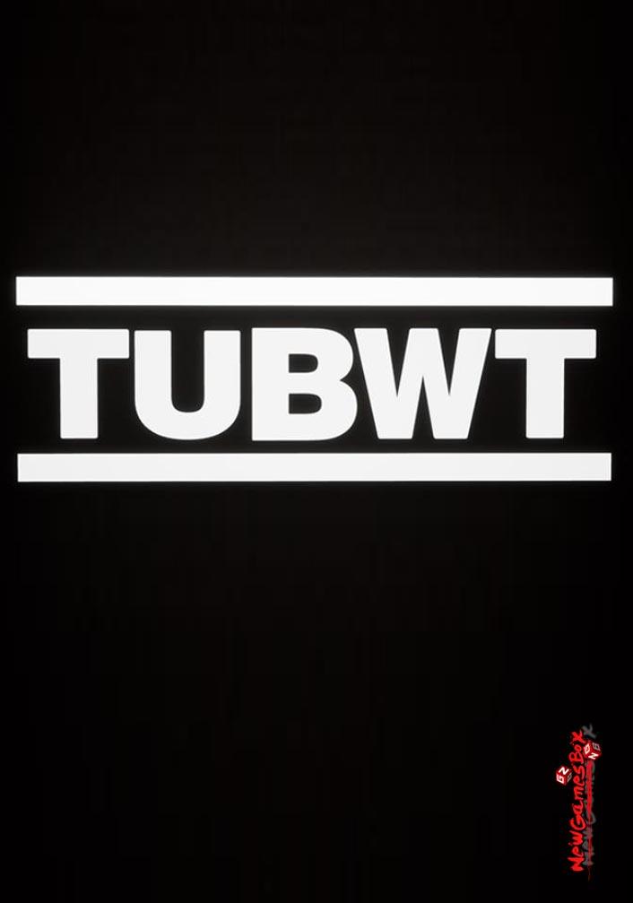 TUBWT Free Download