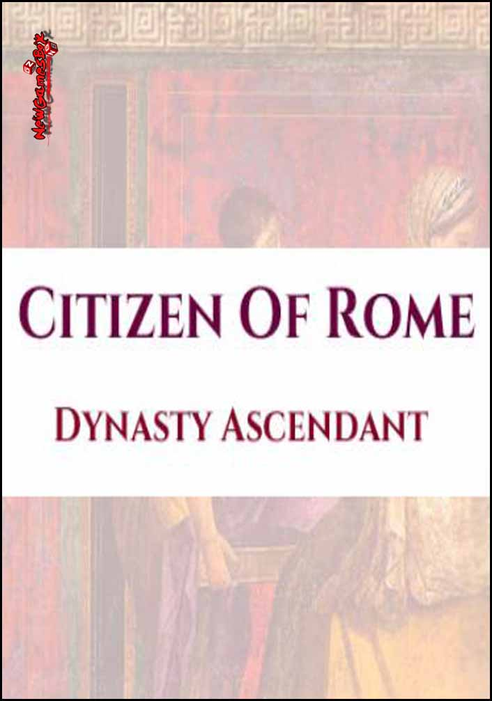 Citizen Of Rome Dynasty Ascendant Free Download