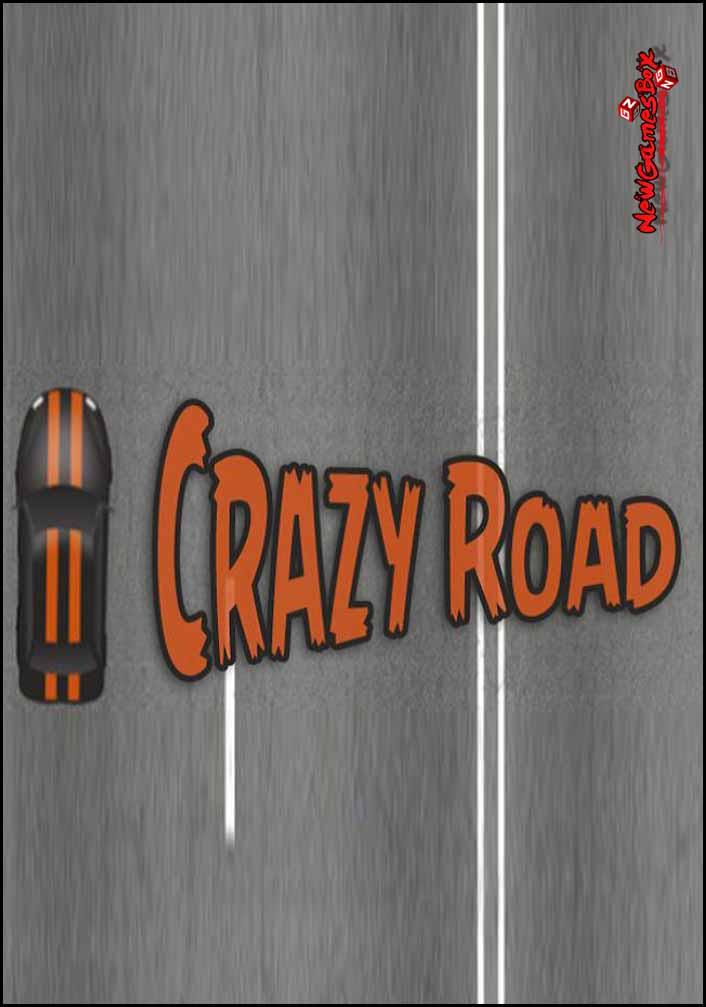 Crazy Road Free Download