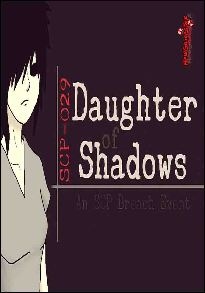 Daughter Of Shadows An SCP Breach Event Free Download