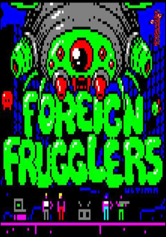 Foreign Frugglers Free Download