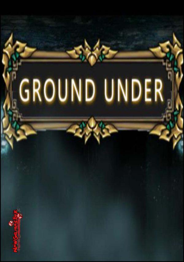 Ground Under Free Download