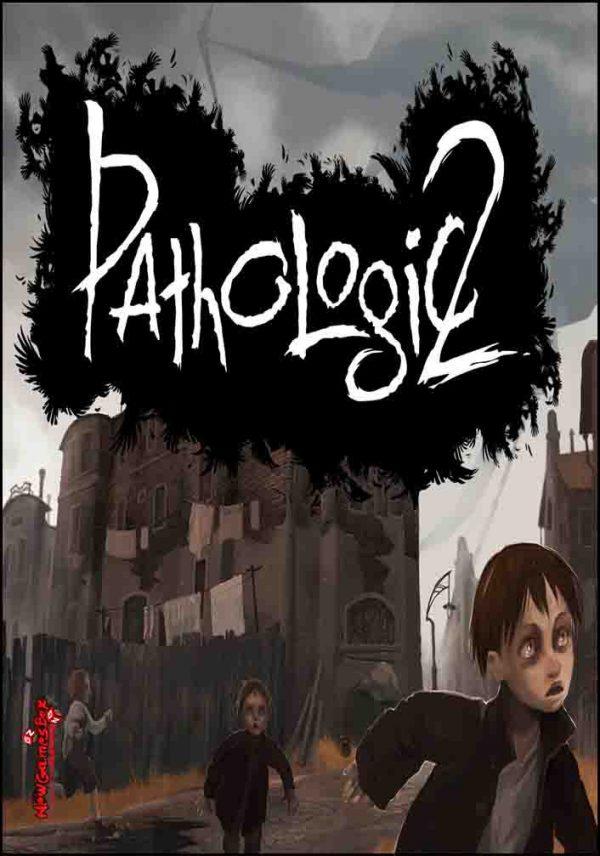 Pathologic 2 Free Download