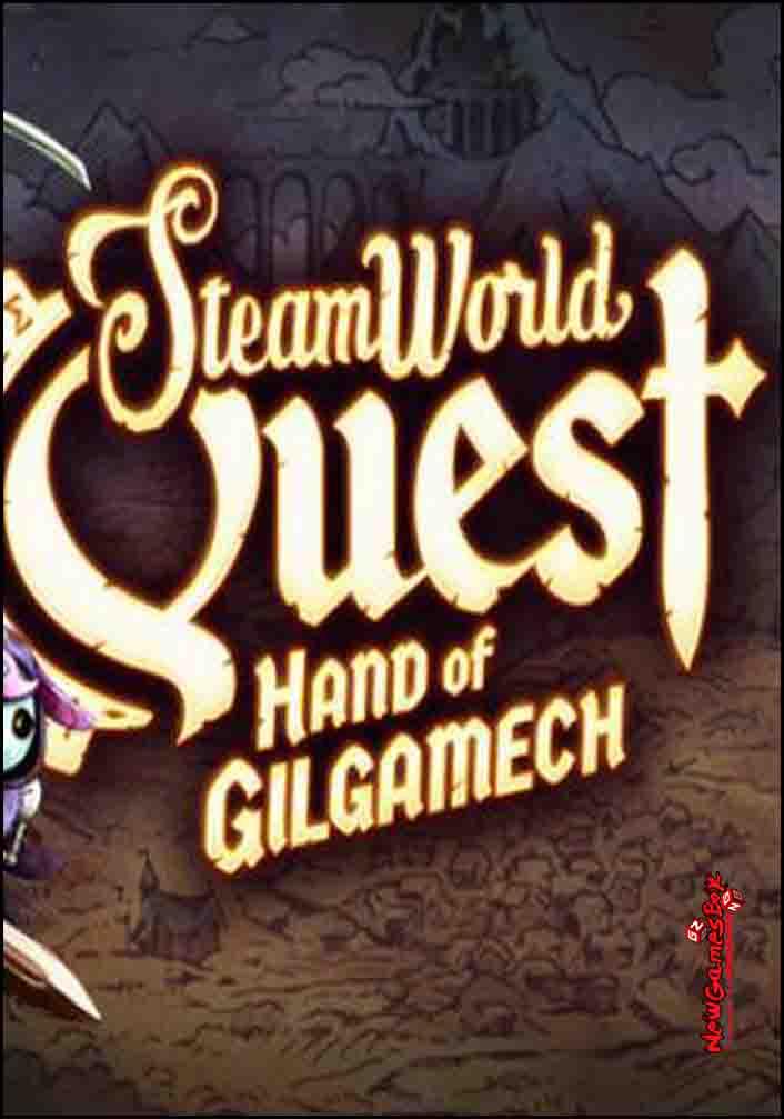 SteamWorld Quest Hand Of Gilgamech Free Download