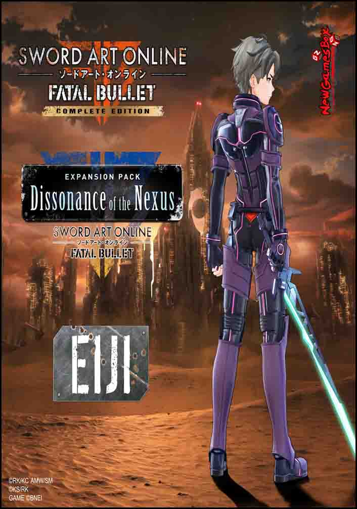 Sword Art Online Fatal Bullet Dissonance Of The Nexus Free Download
