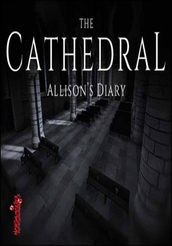 The Cathedral Allisons Diary Free Download