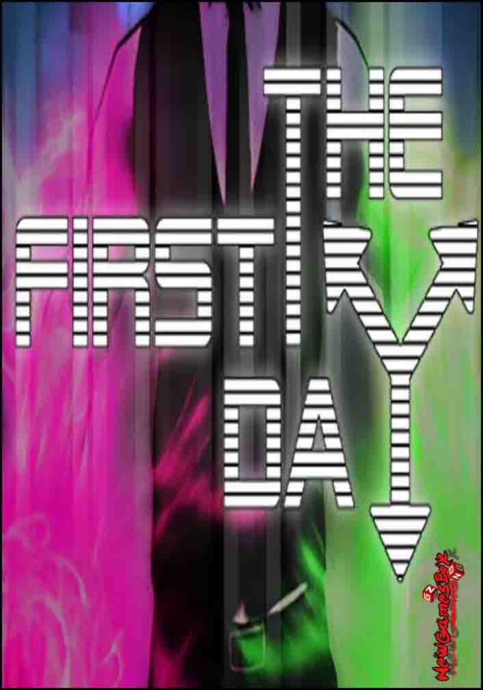 The First Day Free Download
