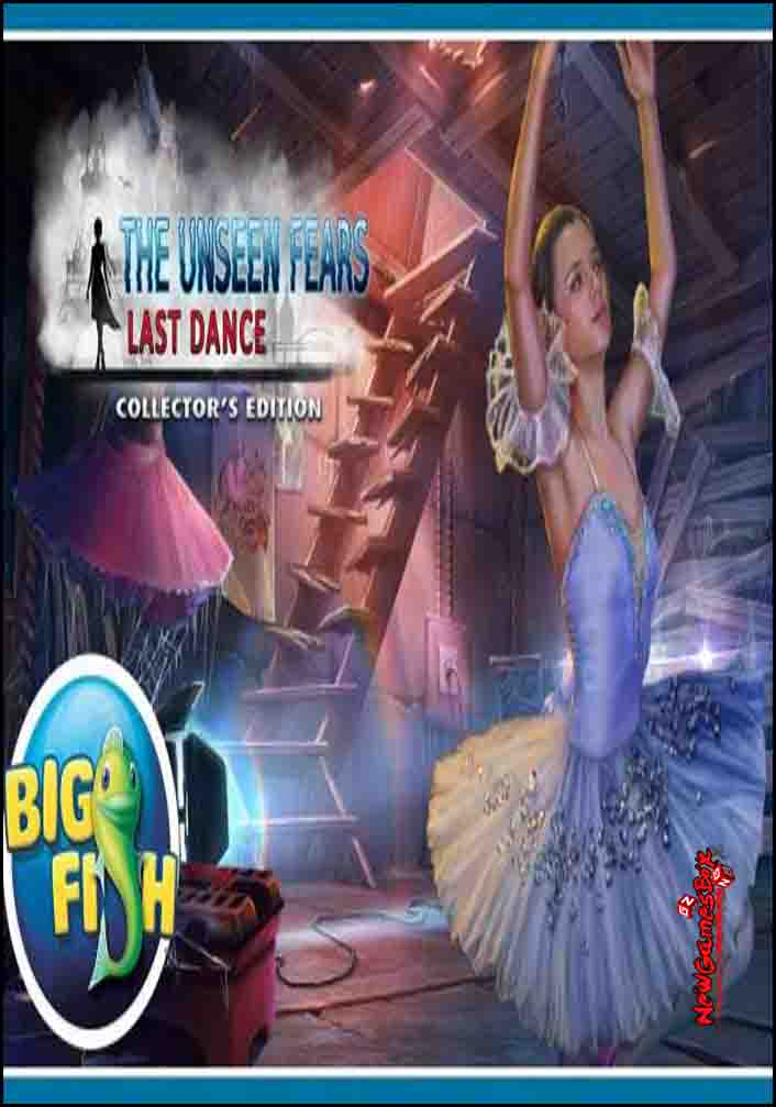 The Unseen Fears Last Dance Free Download