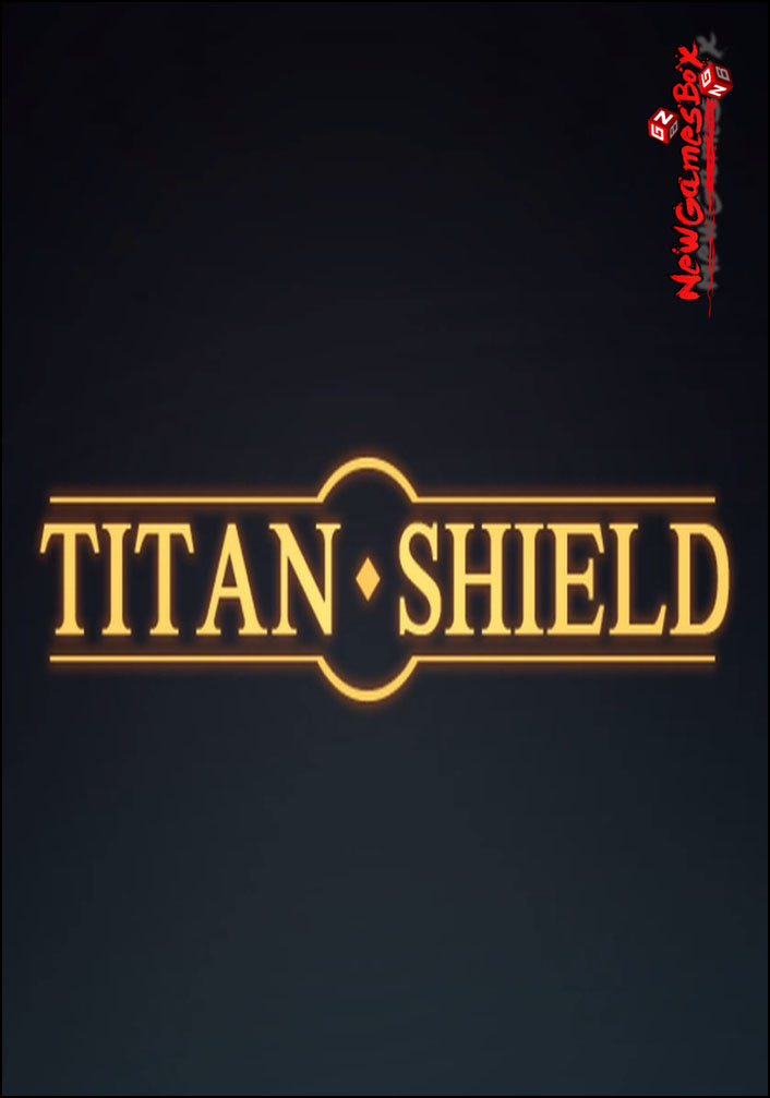 Titan Shield Free Download