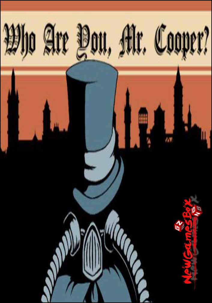 Who Are You Mr Cooper Free Download
