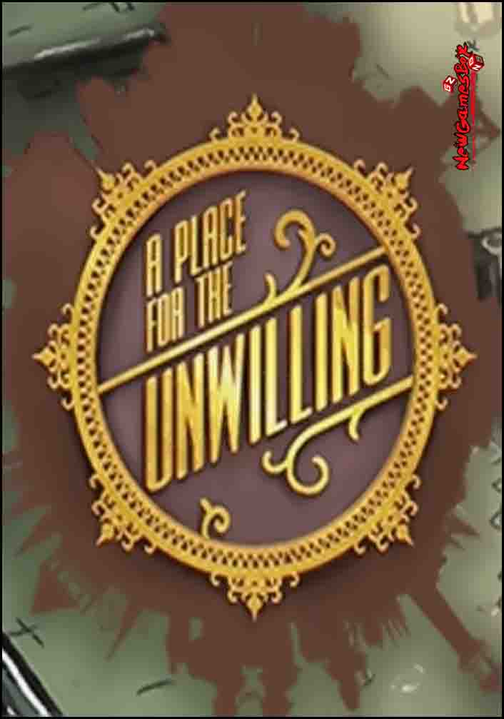 A Place For The Unwilling Free Download