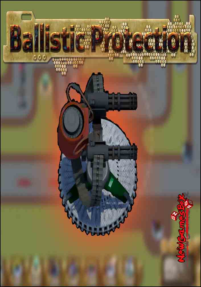 Ballistic Protection Free Download