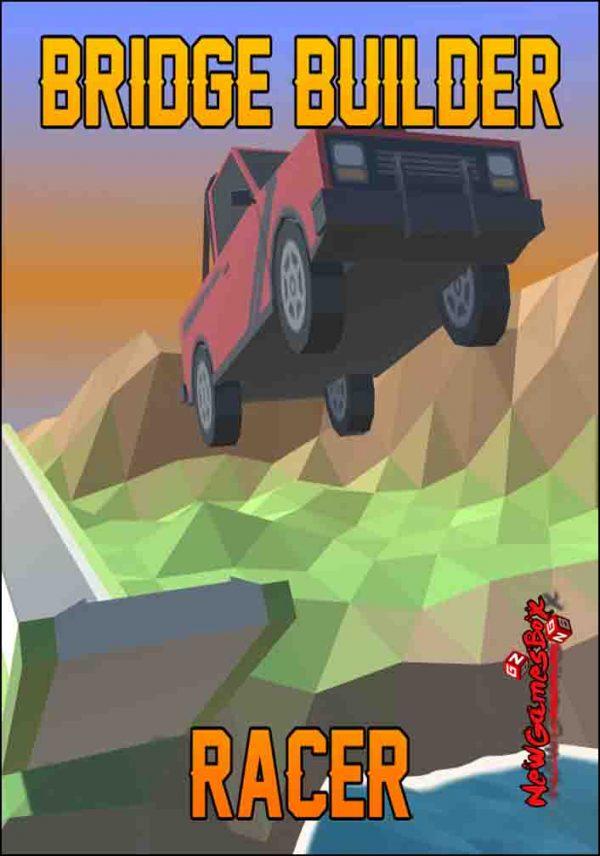Bridge Builder Racer Free Download