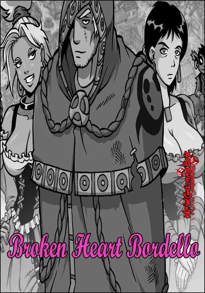 Broken Heart Bordello Free Download