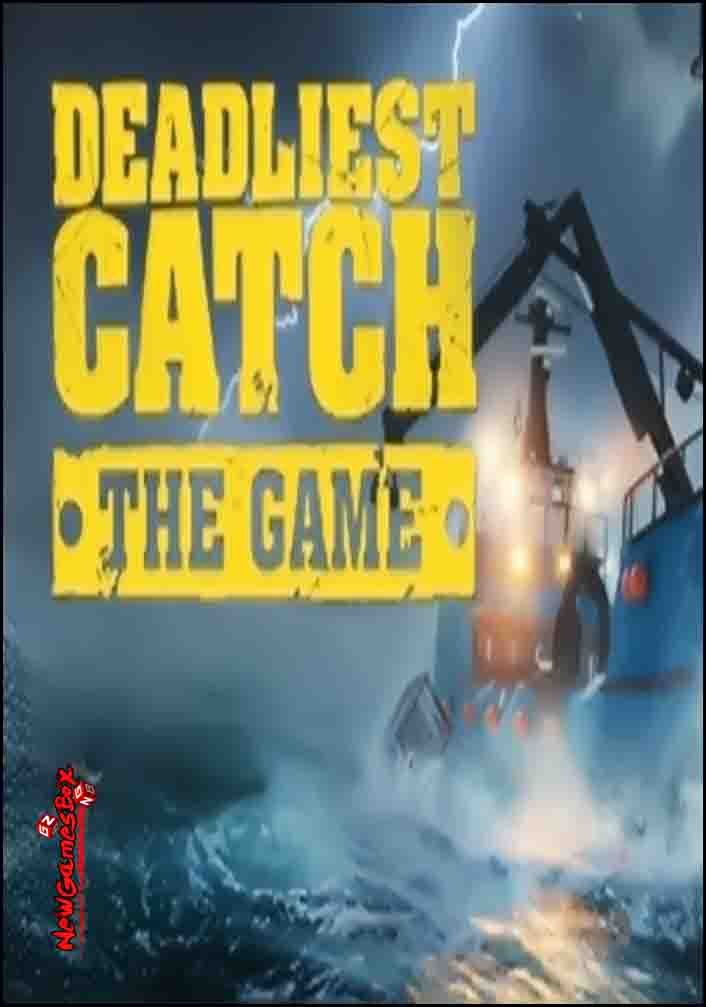 Deadliest Catch The Game Free Download - Ocean Of Games