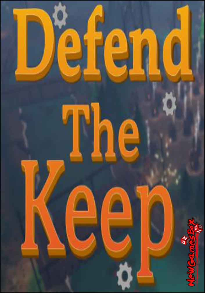 Defend The Keep Free Download