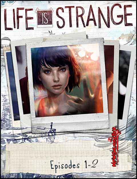 Life Is Strange Episode 1-2 Free Download