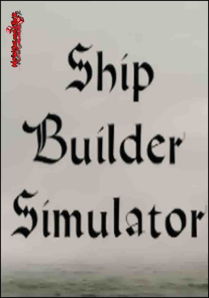 Ship Builder Simulator Free Download