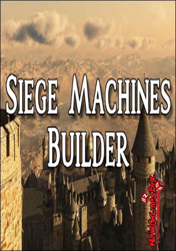 Siege Machines Builder Free Download