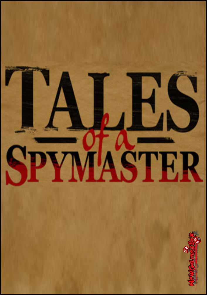 Tales Of A Spymaster Free Download