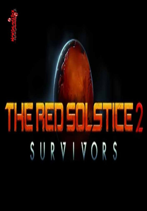 The Red Solstice 2 Survivors Free Download