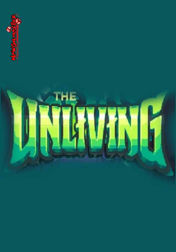 The Unliving Free Download