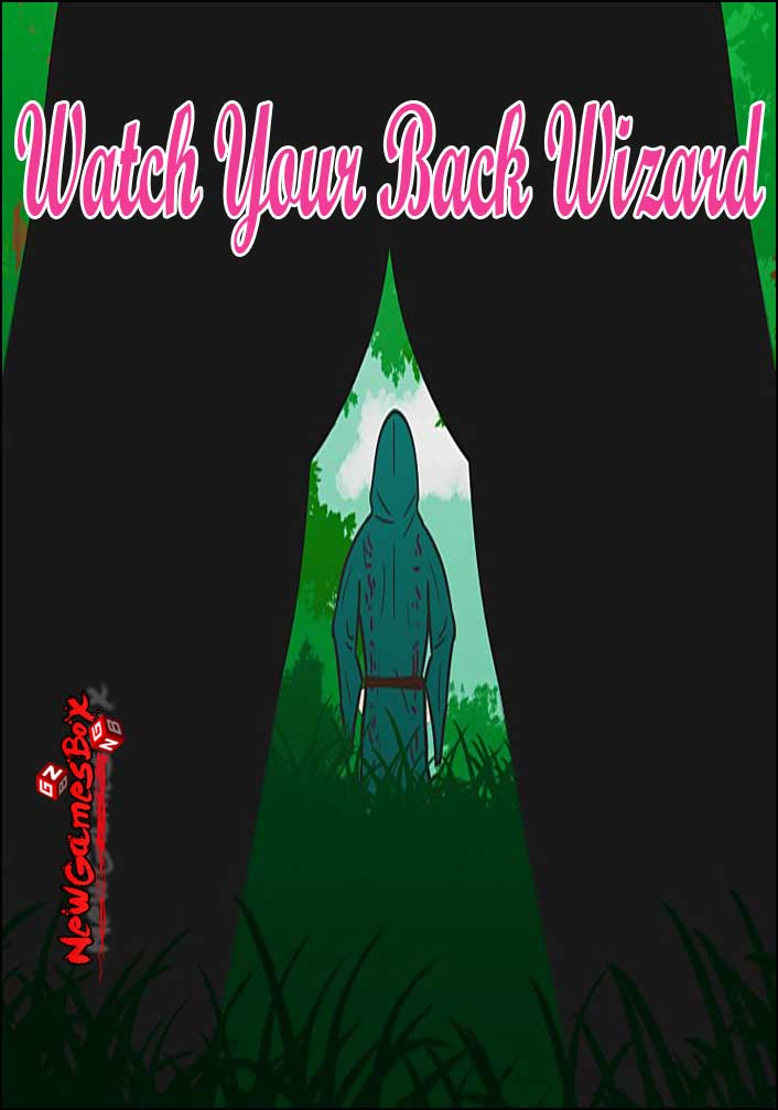 Watch Your Back Wizard Free Download