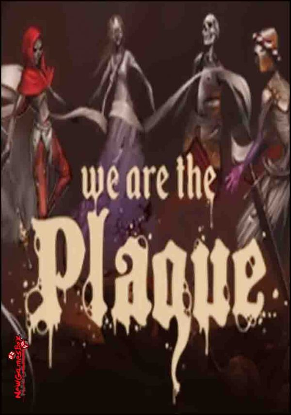 We Are The Plague Free Download
