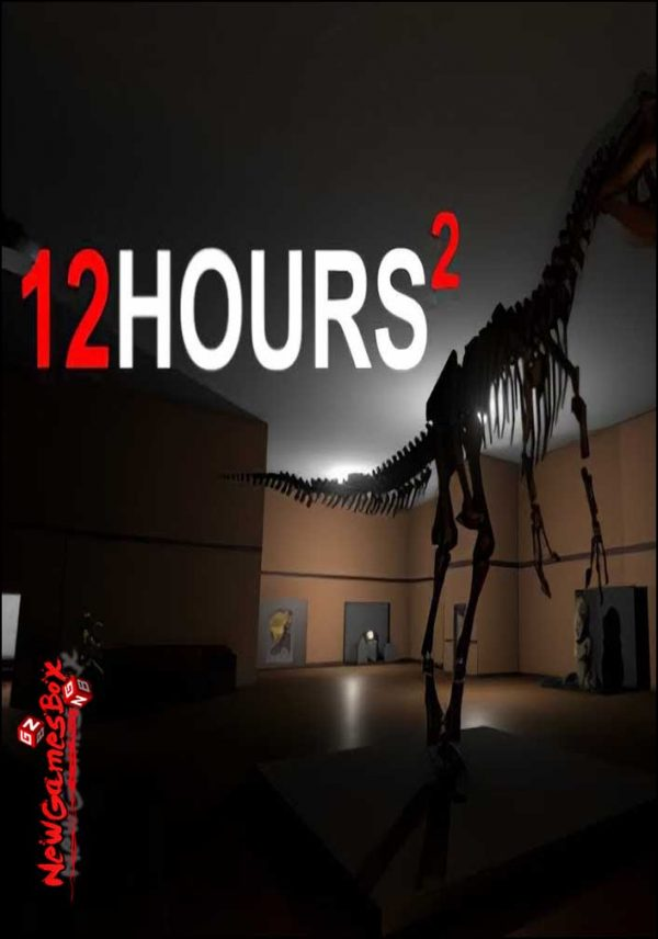 12 HOURS 2 Free Download