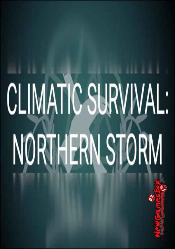 Climatic Survival Northern Storm Free Download