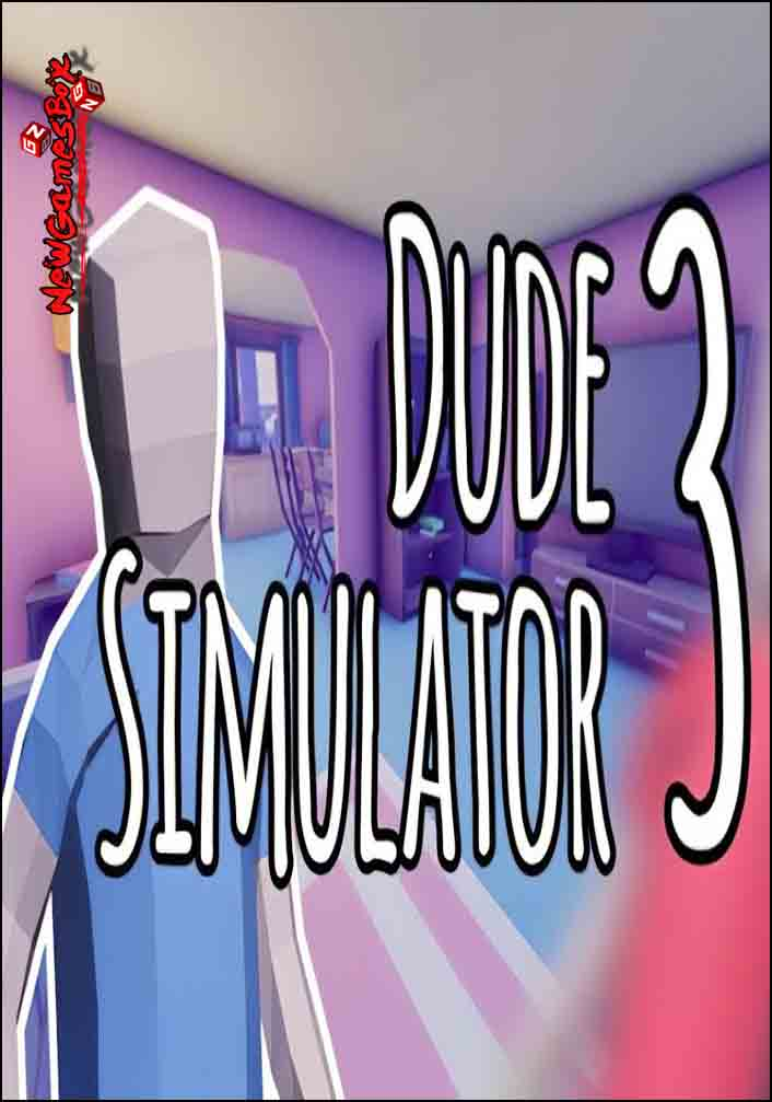 Dude Simulator 3 Free Download