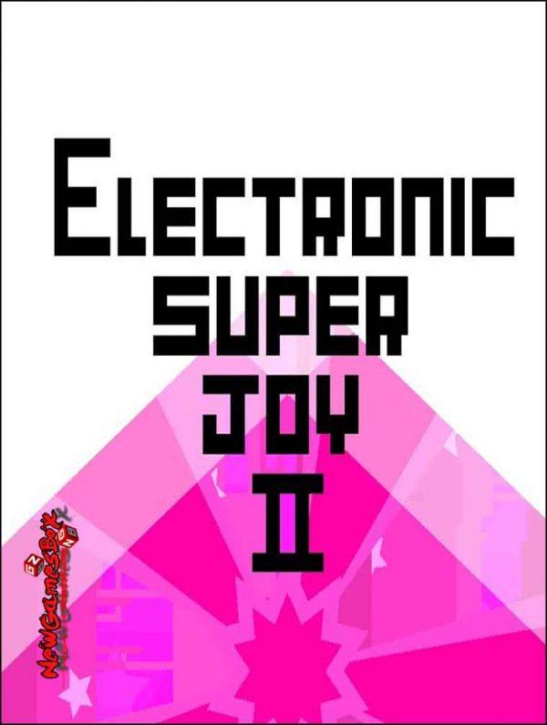 Electronic Super Joy 2 Free Download