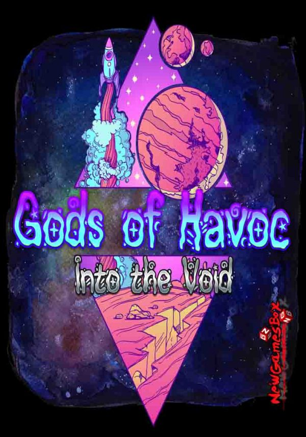 Gods Of Havoc Into The Void Free Download
