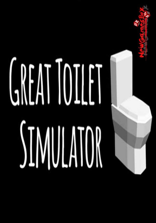 Great Toilet Simulator Free Download