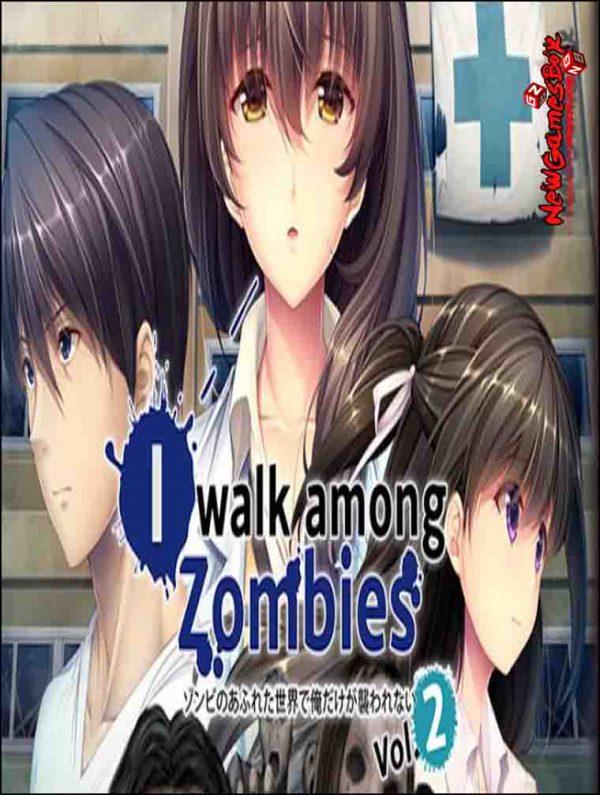 I Walk Among Zombies Vol 2 Free Download