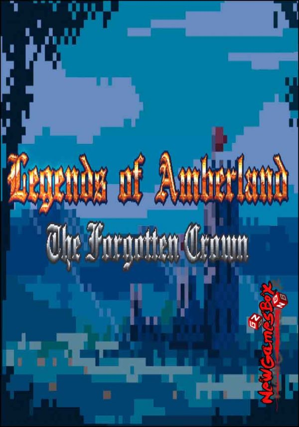 Legends Of Amberland The Forgotten Crown Free Download