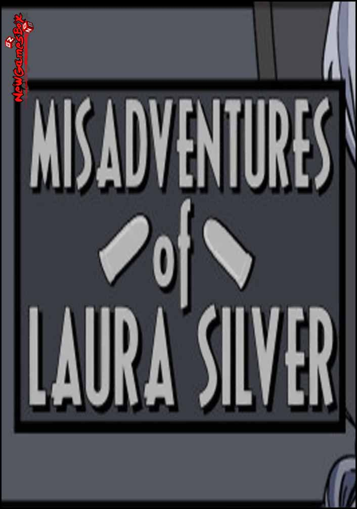 Misadventures Of Laura Silver Chapter 1 Free Download