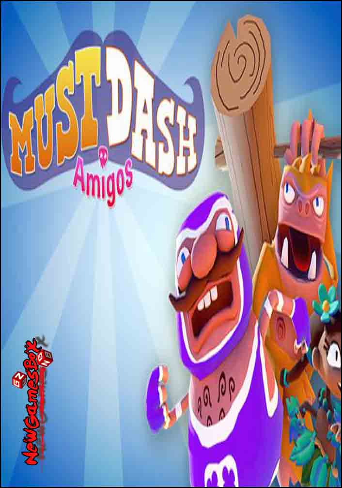 Must Dash Amigos Free Download