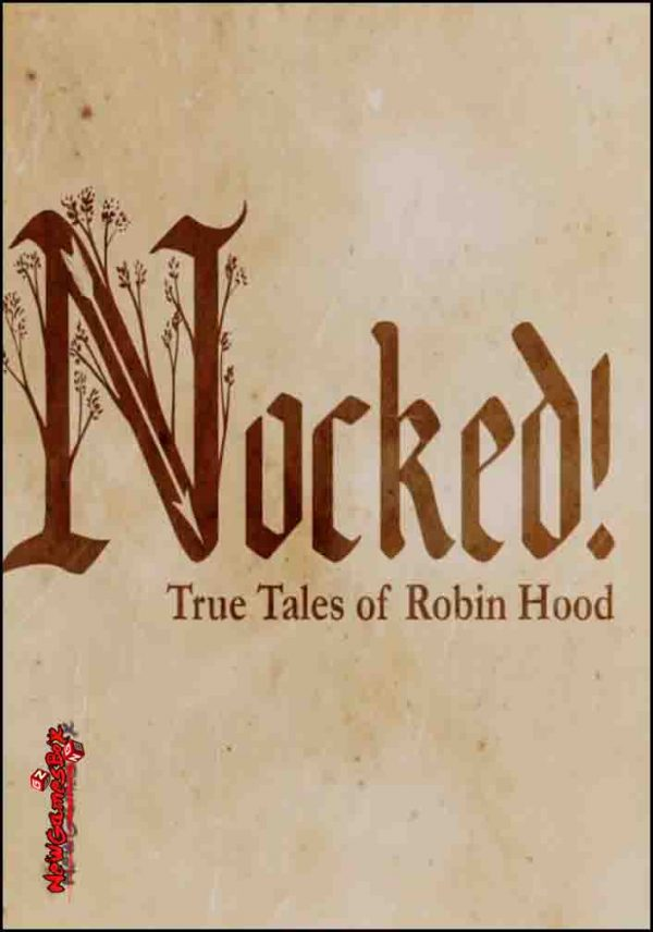 Nocked True Tales Of Robin Hood Free Download