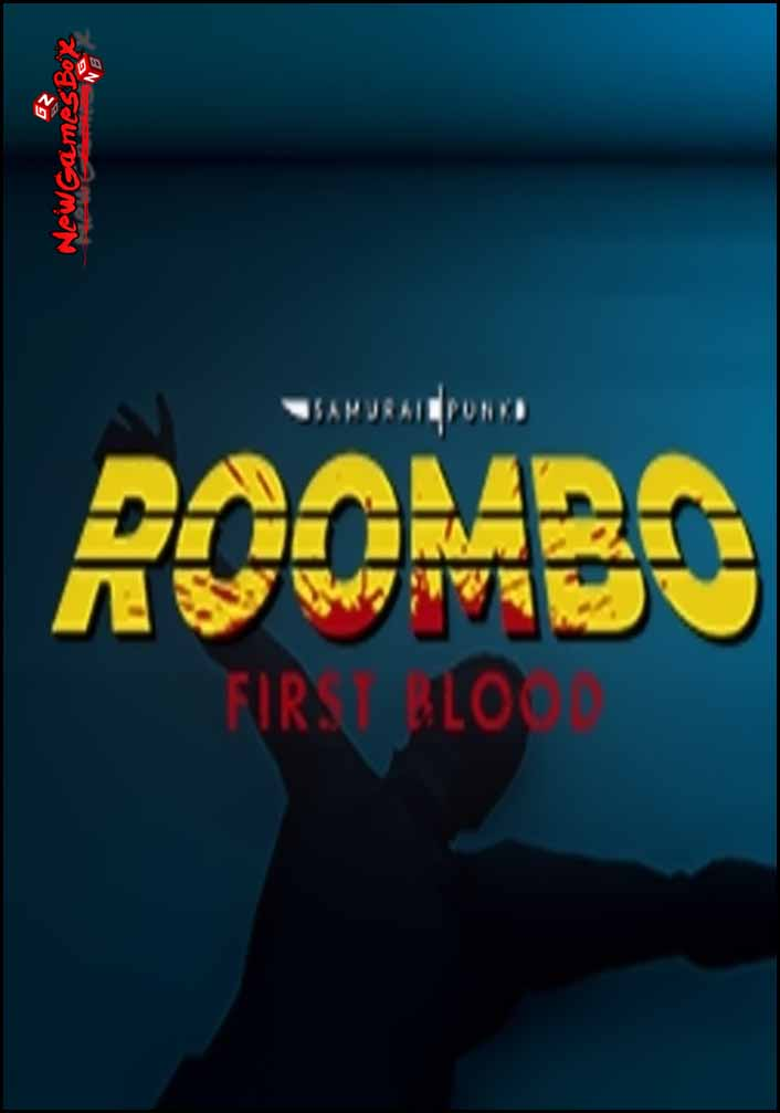 Roombo First Blood Free Download