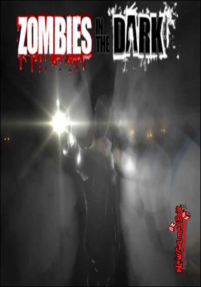 Zombies In The Dark Free Download