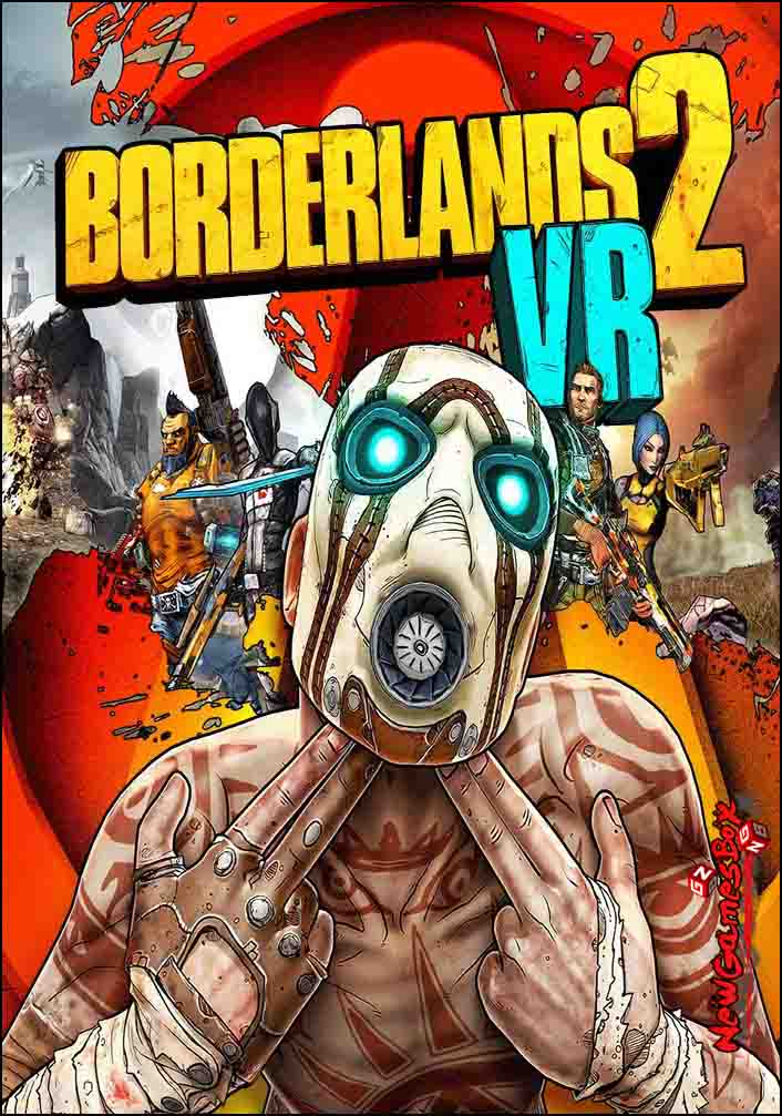 Borderlands 2 VR Free Download
