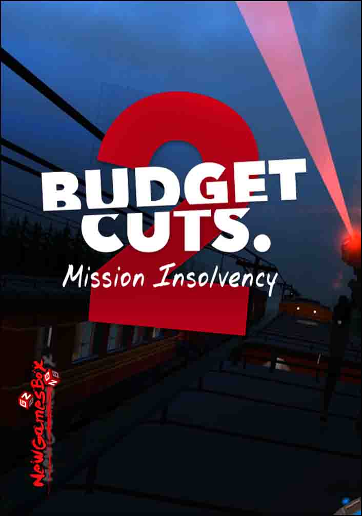 Budget Cuts 2 Mission Insolvency Free Download