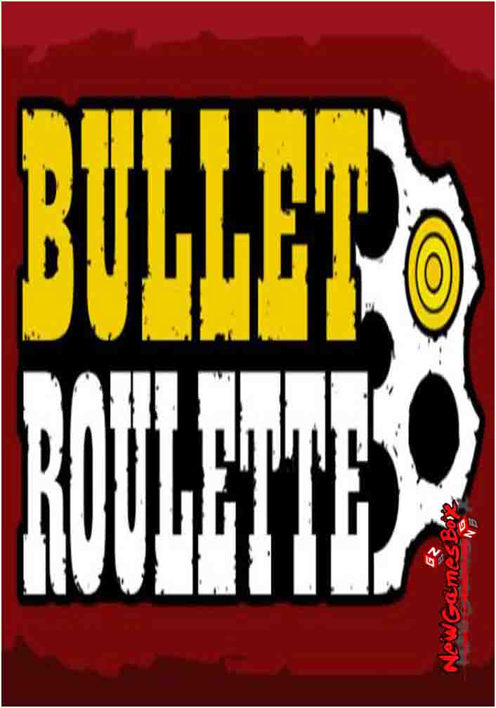 Bullet Roulette VR Free Download